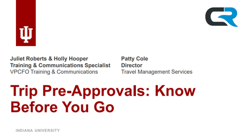 Thumbnail for entry Trip Pre-Approvals: Know Before You Go