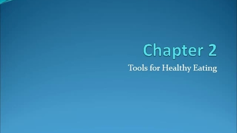 Thumbnail for entry Chapter 2 Tools for Healthy Eating