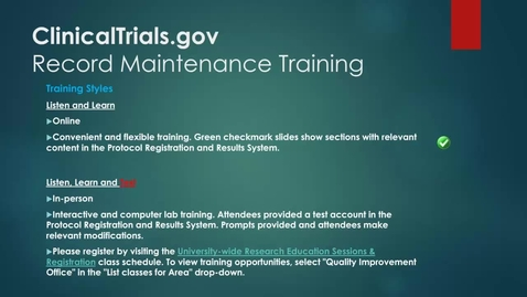 Thumbnail for entry ClinicalTrials.gov Record Maintenance Training