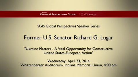 Thumbnail for entry Global Perspectives Series: Richard G. Lugar