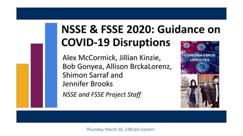 Thumbnail for entry NSSE FSSE 2020 Guidance on COVID-19 Disruption new