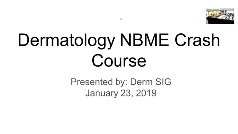 Thumbnail for entry MSK Derm Review Session 2019