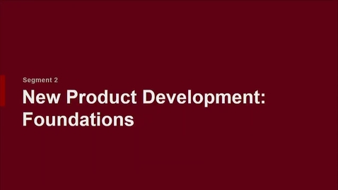 Thumbnail for entry P200 02-2 New Product Development: Foundations