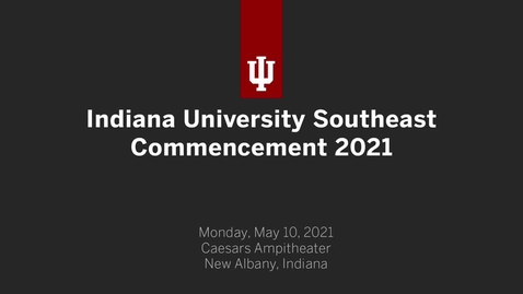 Thumbnail for entry IUS Commencement Ceremony 2021