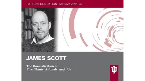 Thumbnail for entry Patten lecture: James Scott