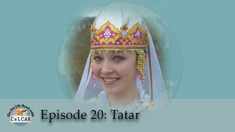 Thumbnail for entry Episode 20: Tatar