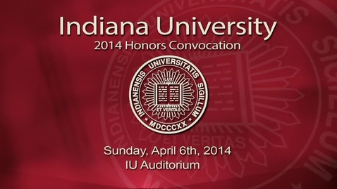 Thumbnail for entry IUB Honors Convocation 2014