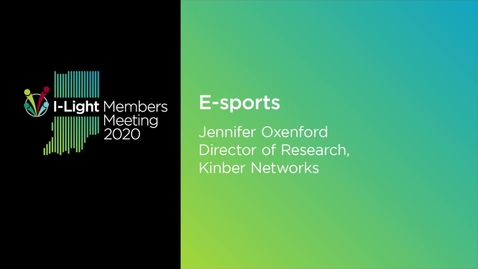 Thumbnail for entry E-Sports: Jennifer Oxenford, Kinber Networks