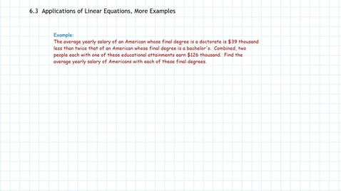 Thumbnail for entry Algebra: Applications of Linear Equations, More Examples Part b