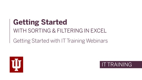 Thumbnail for entry Getting Started with Sorting and Filtering in Excel Webinar - April 16th, 2020