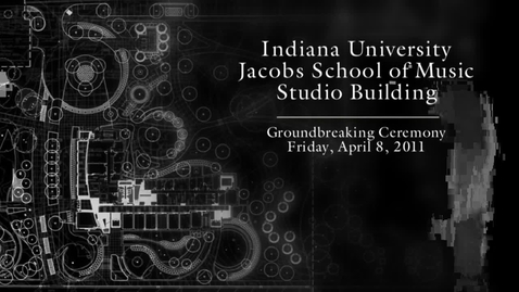 Thumbnail for entry Jacobs School of Music Groundbreaking