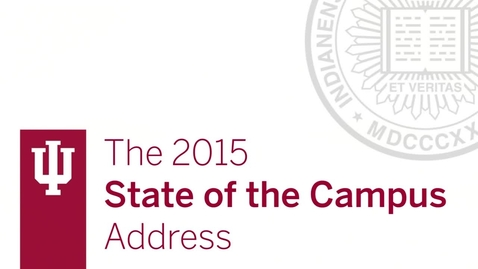Thumbnail for entry IUB State of the Campus Address 2015