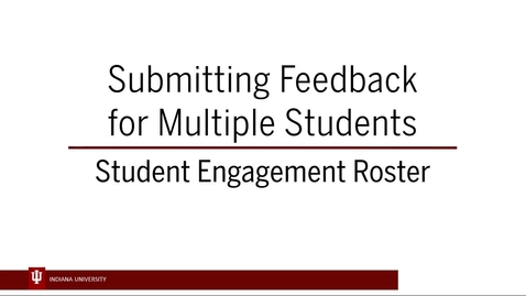 Thumbnail for entry SER 5 - Adding Feedback for Multiple Students