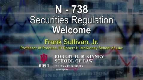 Thumbnail for entry Welcome to Securities Regulation