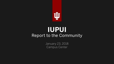 Thumbnail for entry 2018 IUPUI Report to the Community