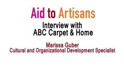 Thumbnail for entry Aid to Artisans Tour of ABC Carpet & Home