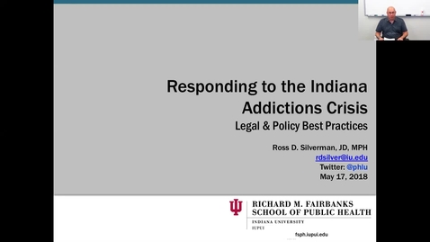 Thumbnail for entry Responding to the Indiana Addictions Crisis, July 2018 INsights & INnovations Webinar