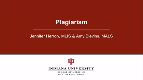 Thumbnail for entry Plagiarism Tutorial from the Ruth Lilly Medical Library