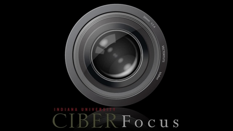 """Thumbnail for entry CIBER Focus: """"International Trade and Conflict"""" with Rafael Reuveny"""