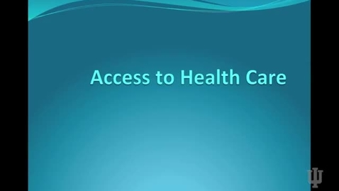 Thumbnail for entry Access to Health Care
