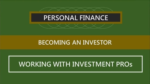 Thumbnail for entry F260 11-2 Working with Investment Professionals