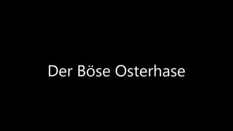 Thumbnail for entry 2018: Der Böse Osterhase (Northview High School)