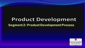Thumbnail for entry M200_Lecture 09_Segment 2_Product Development Process
