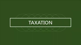 Thumbnail for entry F260 03-1 Taxation Concepts