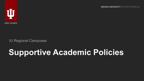 Thumbnail for entry Supportive Academic Policies