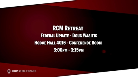 Thumbnail for entry 2017_02_20_RCM Retreat - 06 Federal Update (Upload 03/03/17)