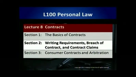 Thumbnail for entry L100 08-2 Writing Requirements, Breach of Contract and Contract Claims