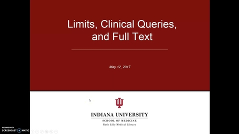 Thumbnail for entry Limits, Clinical Queries, and Full text