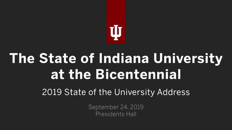 Thumbnail for entry President McRobbie's 2019 Bicentennial State of the University Address
