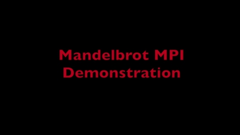 Thumbnail for entry L9 Mandelbrot MPI Demo