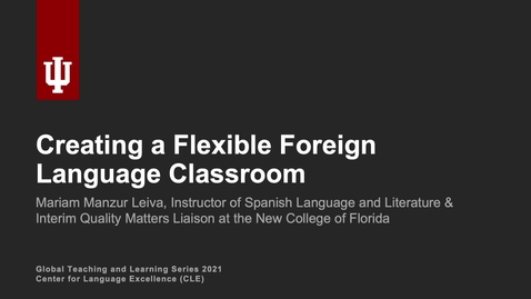 Thumbnail for entry Creating a Flexible Foreign Language Classroom