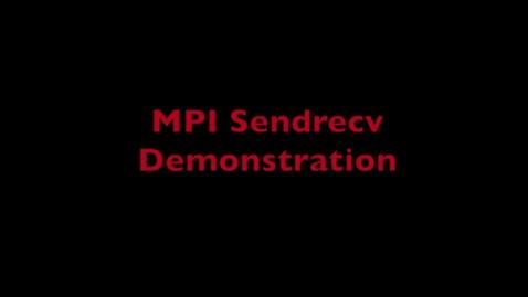 Thumbnail for entry L9 MPI Sendrecv Demo