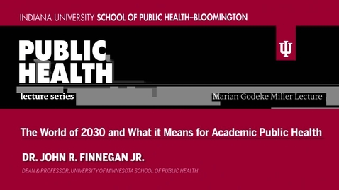 Thumbnail for entry Marian Godeke Miller Lectureship Series: Dr. John R. Finnegan