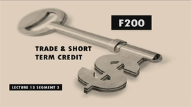 Thumbnail for entry F200_Lecture 13_Segment 3: Trade & Short Term Credit