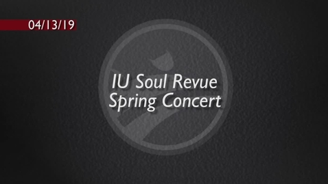 Thumbnail for entry IU Soul Revue Spring Concert 2019 - BCAT