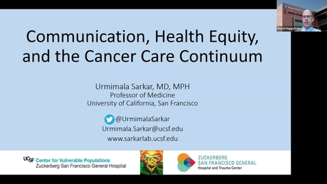 """Thumbnail for entry IUSCCC Virtual Seminar Series 4/22/2021: """"Equity, Communication, and the Cancer Care Continuum"""" Urmimala Sarkar, MD, MPH,  Professor of Medicine, UCSF"""