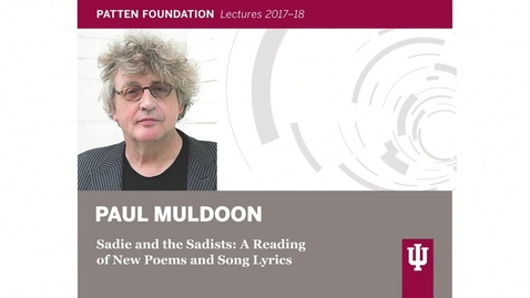 Thumbnail for entry Patten lecture: Paul Muldoon