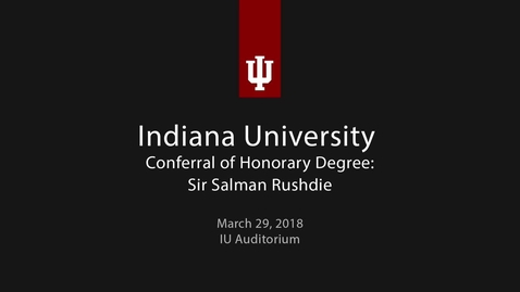 Thumbnail for entry Salman Rushdie Honorary Degree Ceremony