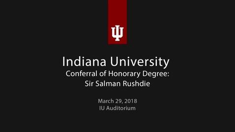 Thumbnail for entry Salman Rushdie Honorary Degree Ceremony