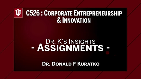 Thumbnail for entry C526 Dr. K's Insights - Assignments