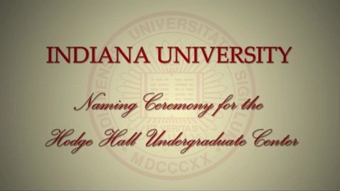 Thumbnail for entry Naming Ceremony for the Hodge Hall Undergraduate Center