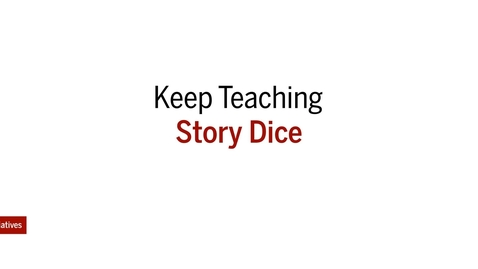 Thumbnail for entry Keep Teaching Story Dice - An Introduction