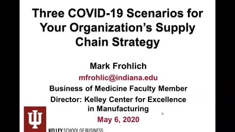 Thumbnail for entry 2020-05-06 Three COVID-19...Supply Chain (Frohlich)
