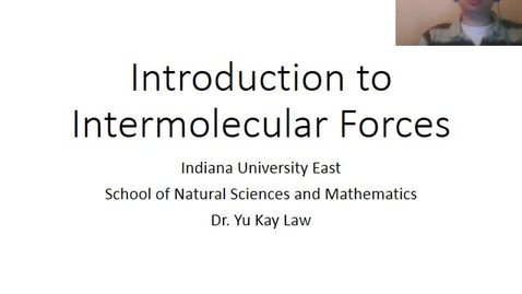 Thumbnail for entry Introduction to Intermolecular Forces