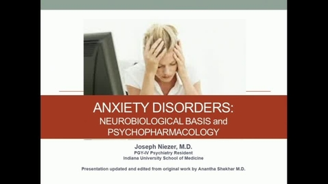 Thumbnail for entry IN NB 5/3/2017: Anxiety Disorders and Temperament & Personality Disorders