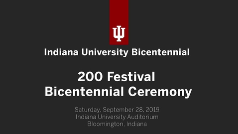Thumbnail for entry Indiana University 200 Festival Bicentennial Ceremony